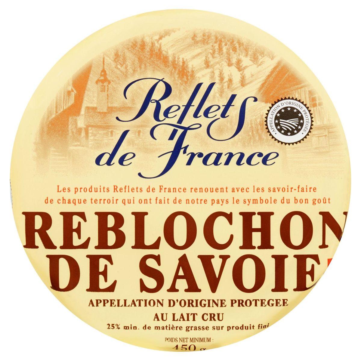 Reflets de France Reblochon de Savoie A.O.P. 450 g