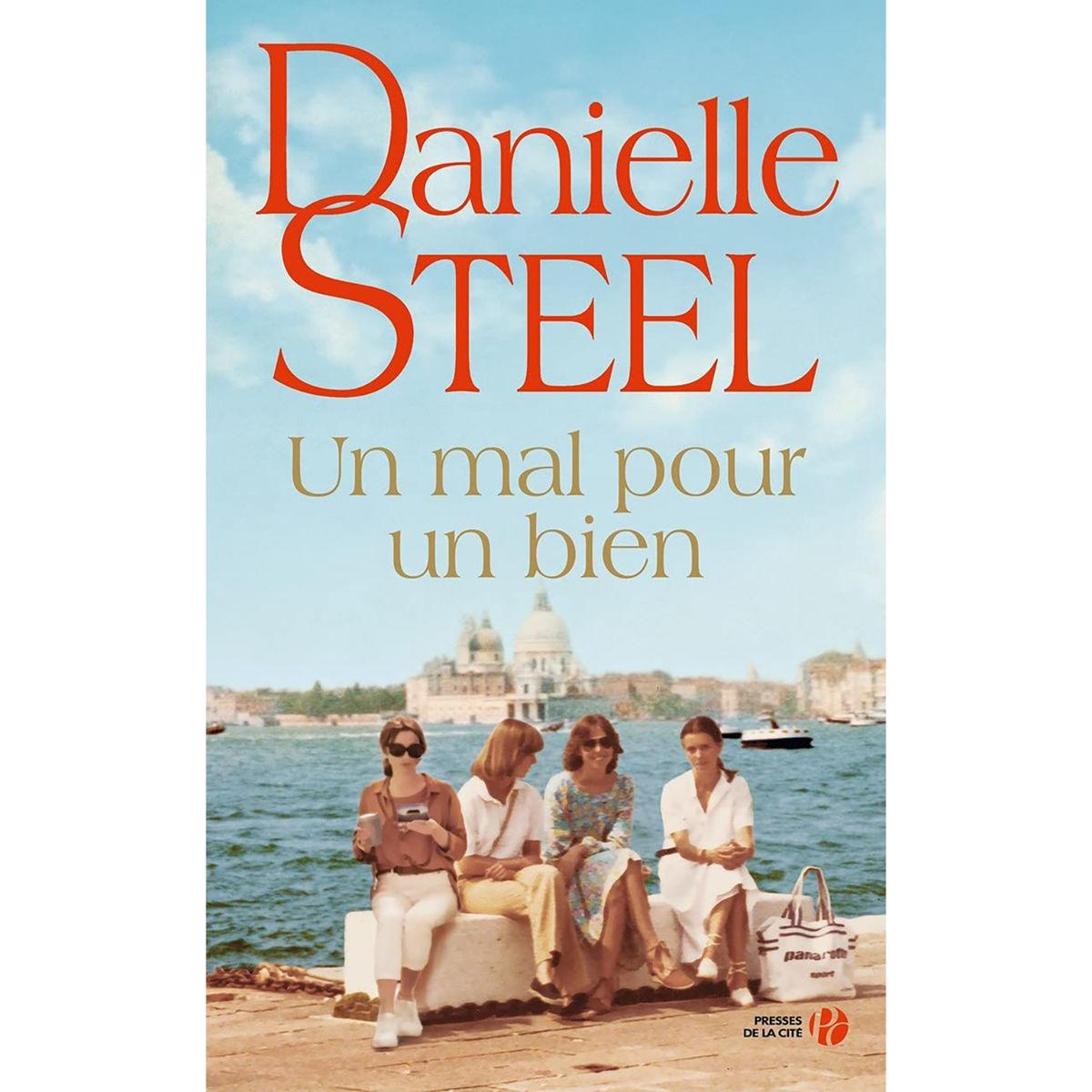 Danielle Steel - Un mal pour un bien (FR)