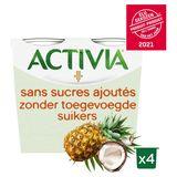 Activia Yaourt Sans Sucres Ajoutés avec Ananas & Coco 4 x 115 g