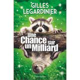 Gilles Legardinier - Une chance sur un milliard (FR)