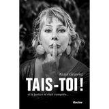Anne Gruwez - Tais - to! - (FR)
