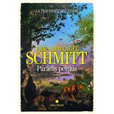 Eric-Emmanuel Schmitt - La Traversée des temps - Paradis perdus (FR)