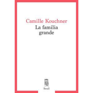 Camille Kouchner - La familia grande (FR)